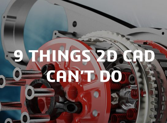 9 things 2d cad can't do
