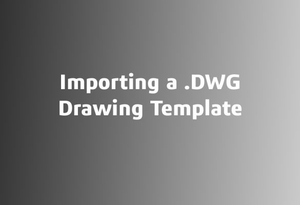 .DWG Importing