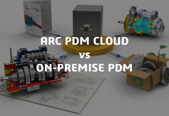 ARC PDM VS ON-PREMISE PDM