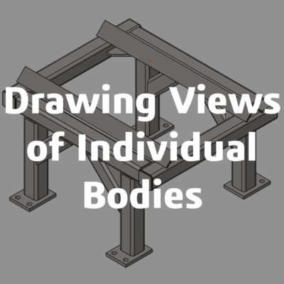 Drawing views for individual bodies feature image